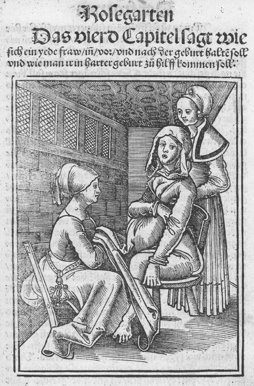 geschichte-hebammenwissenschaft-Eucharius_Rößlin_Rosgarten_Childbirth